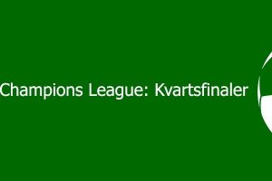 Champions League kvartsfinaler