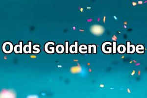 Odds Golden Globe Awards
