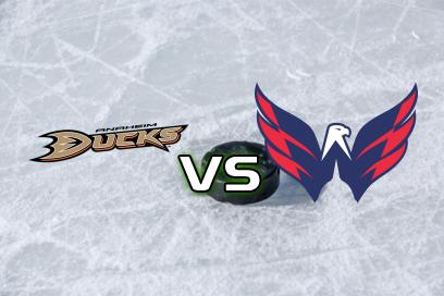 Anaheim Ducks - Washington Capitals:  2